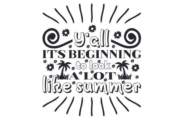 Y'all, It's Beginning to Look a Lot Like Summer Summer Craft Cut File By Creative Fabrica Crafts - Image 2