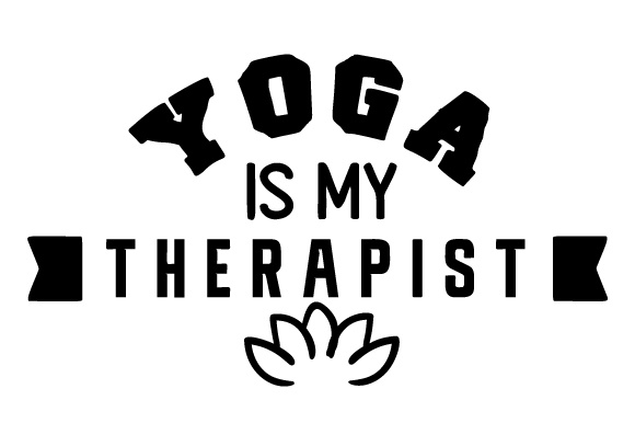 Yoga is My Therapist Sports Craft Cut File By Creative Fabrica Crafts - Image 1