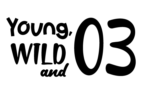 2962047828bd Young, wild and three SVG Cut file by Creative Fabrica Crafts ...