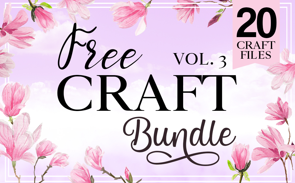 Free Craft Bundle Vol 3 Bundle Creative Fabrica