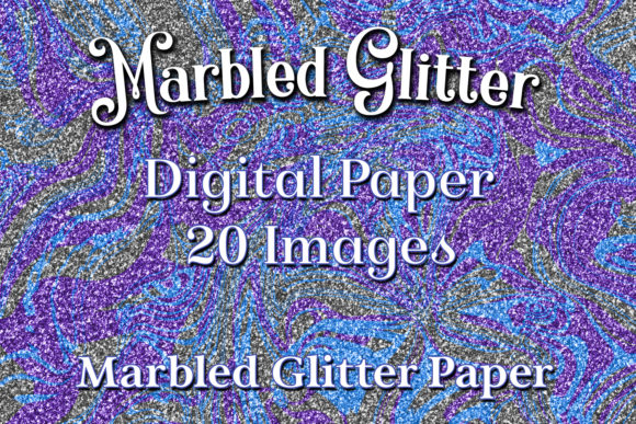 Print on Demand: Marbled Glitter - 20 Digital Paper Background Images Graphic Backgrounds By SapphireXDesigns