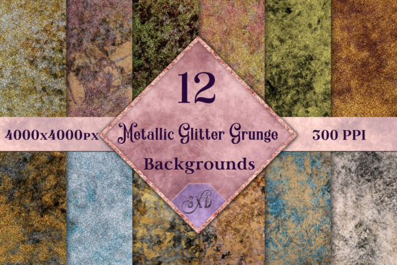 Metallic Glitter Grunge Backgrounds - 12 Image Set Graphic By SapphireXDesigns
