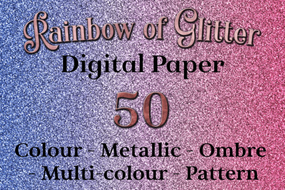 Rainbow of Glitter - 50 Digital Paper Background Images Graphic By SapphireXDesigns