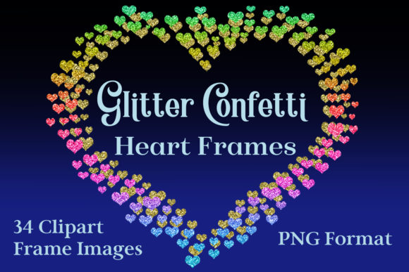 Print on Demand: Glitter Confetti Heart Frames Graphic Objects By SapphireXDesigns