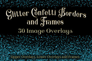 Print on Demand: Glitter Confetti Borders and Frames Graphic Objects By SapphireXDesigns