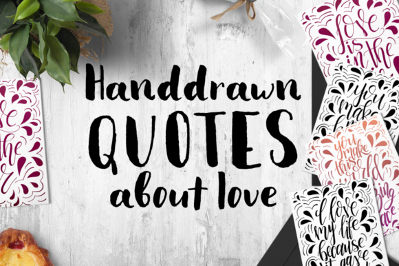 9 Hand Lettering Quotes About Love Graphic By tregubova.jul Image 8