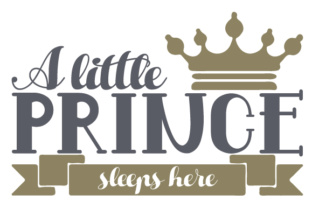 A Little Prince Sleeps Here Craft Design By Creative Fabrica Crafts