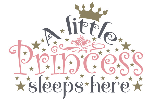 A Little Princess Sleeps Here Bedroom Craft Cut File By Creative Fabrica Crafts - Image 1