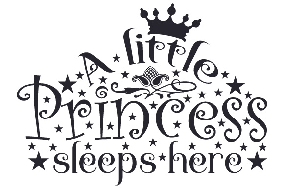 Download Free A Little Princess Sleeps Here Svg Cut File By Creative Fabrica for Cricut Explore, Silhouette and other cutting machines.