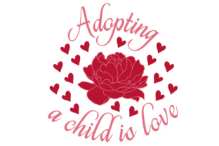 Adopting a Child is Love Craft Design By Creative Fabrica Crafts