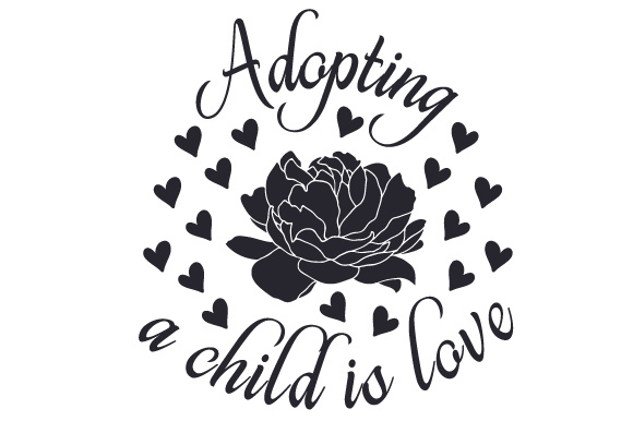Adopting a Child is Love Adoption Craft Cut File By Creative Fabrica Crafts - Image 2