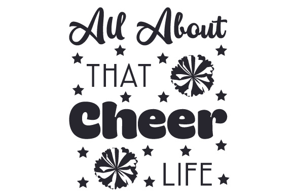 All About That Cheer Life Dance & Cheer Craft Cut File By Creative Fabrica Crafts