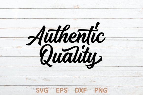 Print on Demand: Authentic Quality SVG Quote Gráfico Crafts Por Typia Nesia