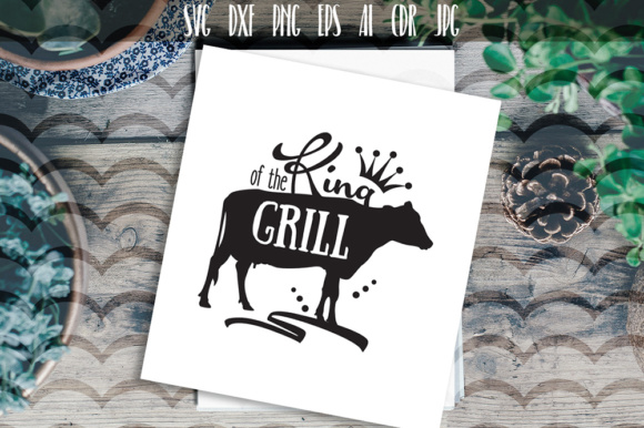 Barbecue SVG, King Of The Grill