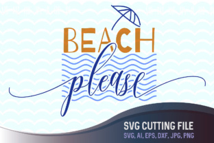 Download Free Beach Please Graphic By Vector City Skyline Creative Fabrica for Cricut Explore, Silhouette and other cutting machines.