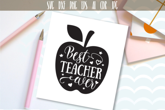 Download Free Best Teacher Ever Svg Graphic By Vector City Skyline Creative Fabrica for Cricut Explore, Silhouette and other cutting machines.