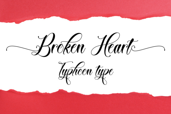 Print on Demand: Broken Heart Script & Handwritten Font By Typhoon Type - Suthi Srisopha