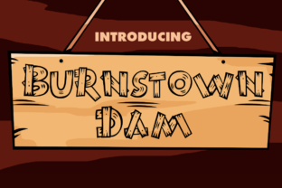 Burnstown Dam Font By Typodermic