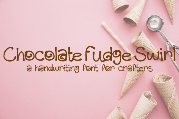 Print on Demand: Chocolate Fudge Swirl Script & Handwritten Font By Scout and Rose Design Co