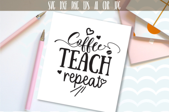 Download Free Coffee Teach Repeat Svg Graphic By Vector City Skyline for Cricut Explore, Silhouette and other cutting machines.