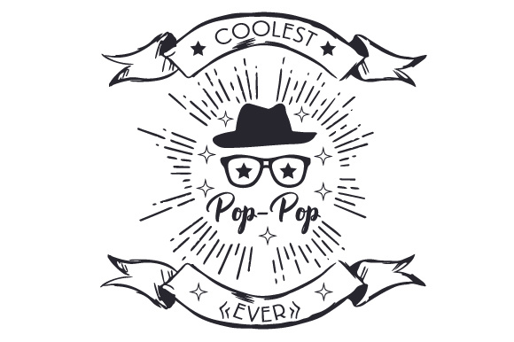 Download Free Coolest Pop Pop Ever Svg Cut File By Creative Fabrica Crafts SVG Cut Files