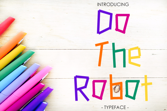 Do the Robot Display Font By yh.seaofknowledge