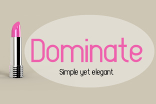 Dominate Font By Emily Penley Fonts