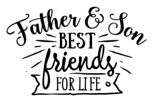 Father & Son - Best Friends for Life Craft Design By Creative Fabrica Crafts