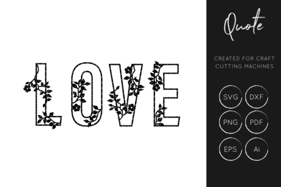 Print on Demand: Floral Love L O V E  SVG Cut File Graphic Crafts By illuztrate