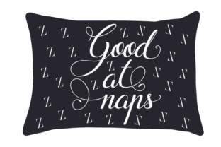 Good at Naps Home Craft Cut File By Creative Fabrica Crafts