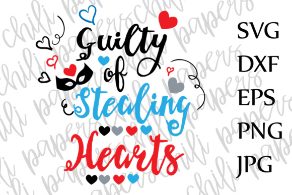 Download Free Guilty Of Stealing Hearts Svg Heartbreaker Svg Valentine S Day Svg for Cricut Explore, Silhouette and other cutting machines.
