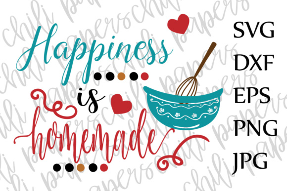 Happiness Is Homemade Svg Happiness Quote Svg Family Svg Kitchen Svg