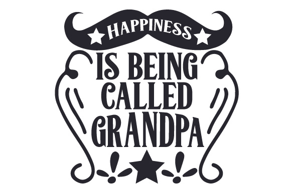 Download Free Happiness Is Being Called Grandpa Svg Cut File By Creative for Cricut Explore, Silhouette and other cutting machines.