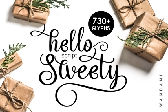 Print on Demand: Hello Sweety Script & Handwritten Font By Wandani Creative