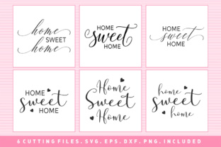 Home Sweet Home - SVG PNG EPS DXF Cutting Files Graphic By Solidtype