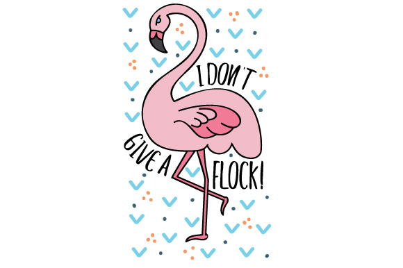 I Don't Give a Flock! Animals Craft Cut File By Creative Fabrica Crafts