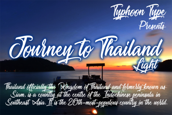 Download Free Journey To Thailand Light Font By Typhoon Type Suthi Srisopha for Cricut Explore, Silhouette and other cutting machines.