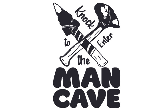 Knock to Enter the Man Cave Home Craft Cut File By Creative Fabrica Crafts - Image 1
