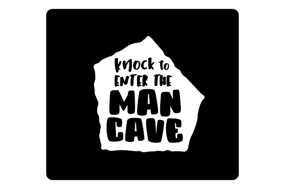 Knock to Enter the Man Cave Home Craft Cut File By Creative Fabrica Crafts
