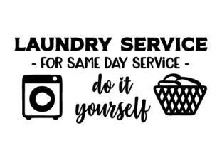 Laundry Service - for Same Day Service, Do It Yourself Laundry Room Craft Cut File By Creative Fabrica Crafts