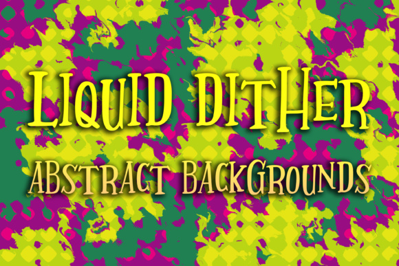 Liquid Dither Abstract Backgrounds Graphic Backgrounds By vessto