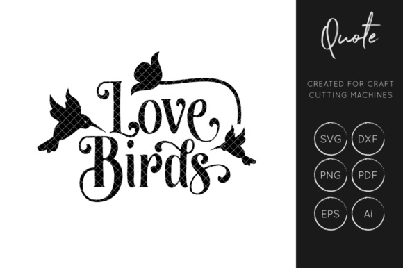 Download Free Love Birds Cut File Graphic By Illuztrate Creative Fabrica for Cricut Explore, Silhouette and other cutting machines.
