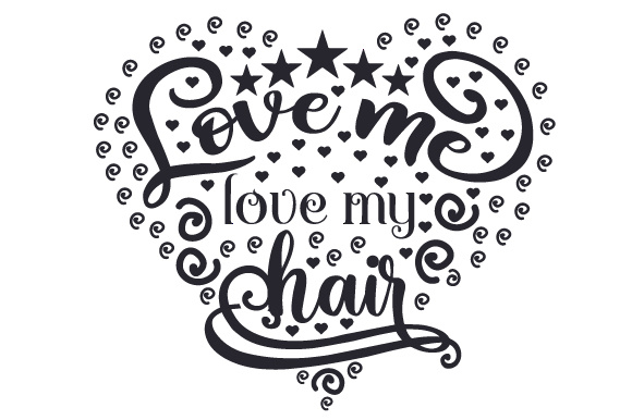 Download Free Love Me Love My Hair Svg Cut File By Creative Fabrica Crafts for Cricut Explore, Silhouette and other cutting machines.