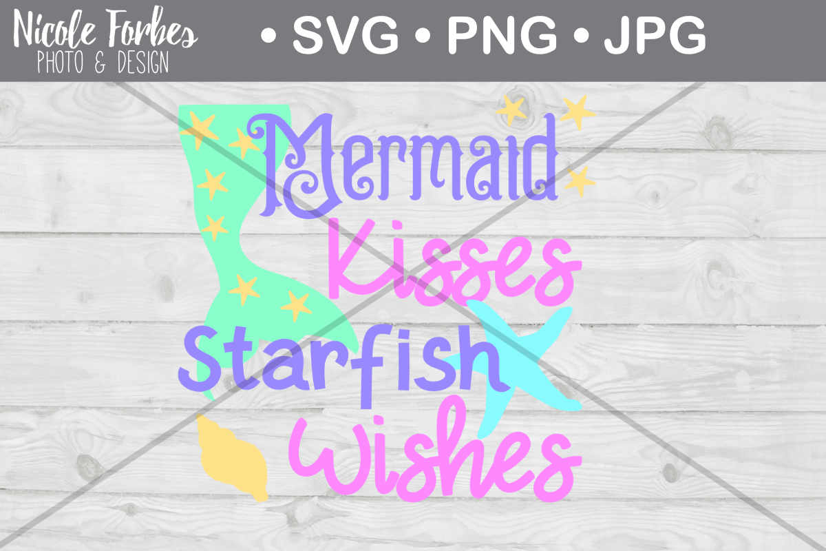 Download Free Mermaid Kisses Cut File Graphic By Nicole Forbes Designs for Cricut Explore, Silhouette and other cutting machines.