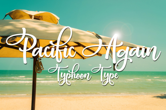 Print on Demand: Pacific Again Script & Handwritten Font By Typhoon Type - Suthi Srisopha