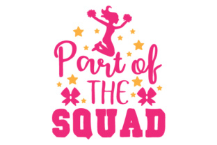 Part of the Squad Dance & Cheer Craft Cut File By Creative Fabrica Crafts
