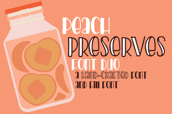 Print on Demand: Peach Preserves Script & Handwritten Font By Illustration Ink