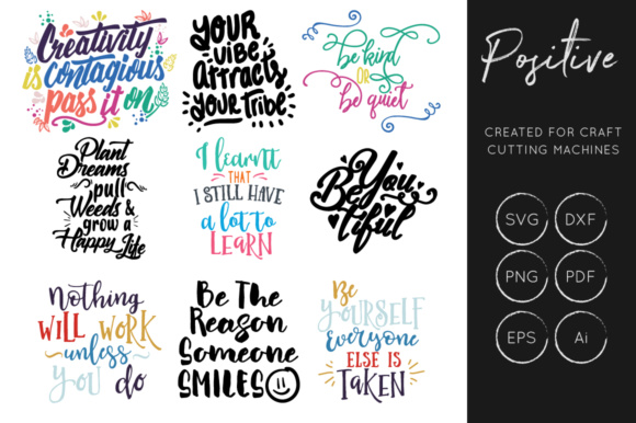 Download Free Positive Inspirational Quotes Graphic By Illuztrate Creative for Cricut Explore, Silhouette and other cutting machines.
