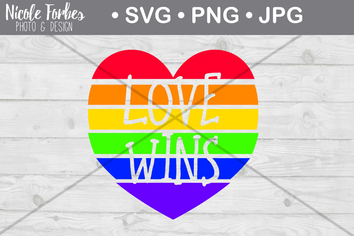 Download Free Rainbow Love Wins Svg Cut File Graphic By Nicole Forbes Designs for Cricut Explore, Silhouette and other cutting machines.