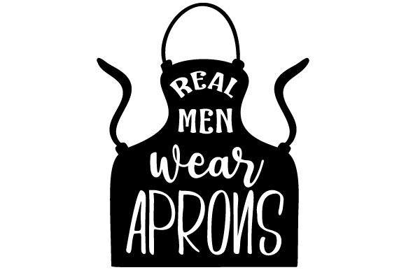 Download Free Real Men Wear Aprons Svg Cut File By Creative Fabrica Crafts for Cricut Explore, Silhouette and other cutting machines.